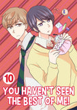 You Haven't Seen The Best Of Me! Vol. 10 - June Manga