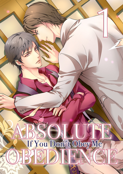 Absolute Obedience - If You Don't Obey Me - Vol. 1 - June Manga