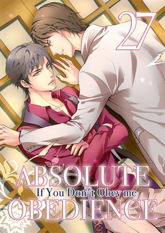 Absolute Obedience - If You Don't Obey Me - Vol. 27 - June Manga