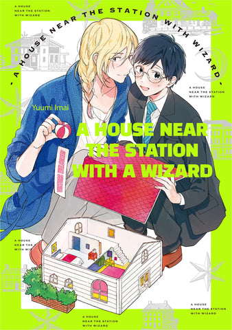 A House Near the Station with a Wizard - June Manga