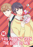 You Haven't Seen The Best Of Me! Vol. 16 - June Manga