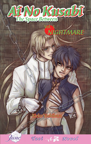 Ai no Kusabi Vol. 3: Nightmare - June Manga