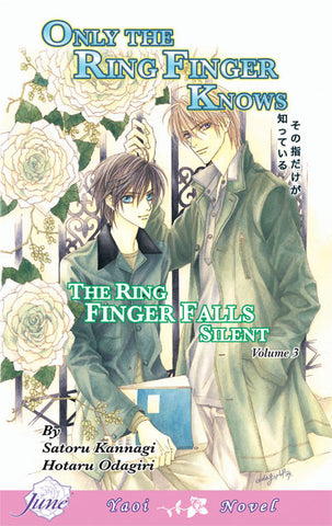 Only the Ring Finger Knows Vol. 3: The Ring Finger Falls Silent - June Manga