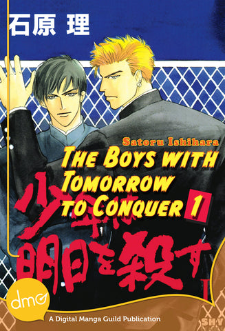 The Boys With Tomorrow to Conquer Vol. 1