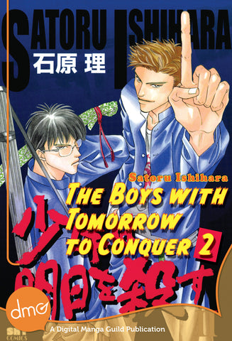 The Boys With Tomorrow to Conquer Vol. 2 - June Manga