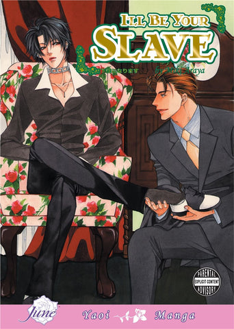 I'll Be Your Slave - June Manga