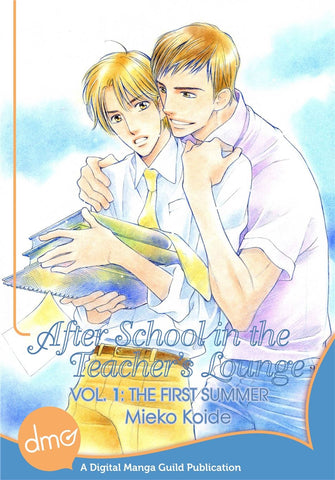 After School In The Teacher's Lounge Vol. 1: The First Summer