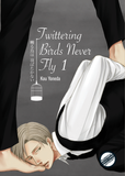 Twittering Birds Never Fly Vol. 1