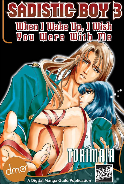 Sadistic Boy 3: When I Wake Up, I Wish You Were With Me - June Manga