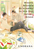 Where Night's Blackbird in His Sad Infamy Sings - June Manga