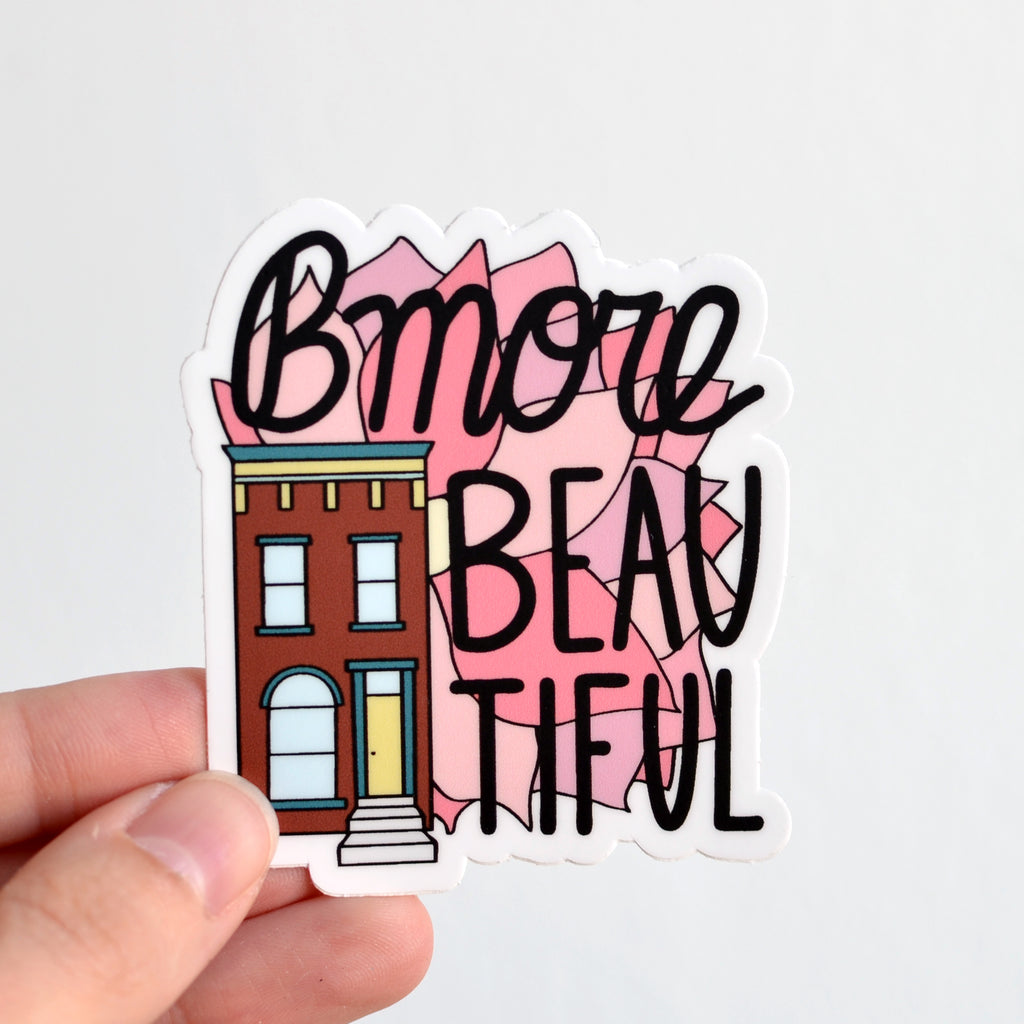 Bmore Beautiful Sticker