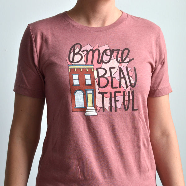 Bmore Beautiful T-Shirt
