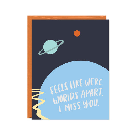 Worlds Apart Miss You Card