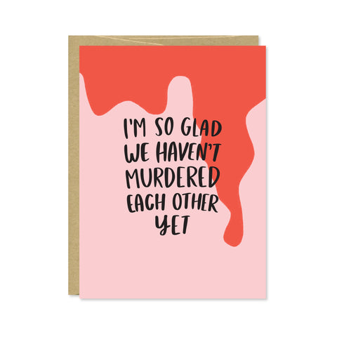 Murdered Each Other Card