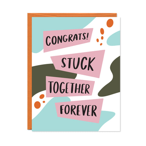 Stuck Together Forever Card