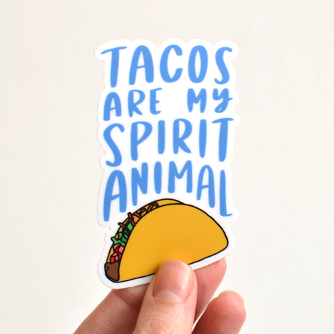 Tacos Are My Spirit Animal Sticker