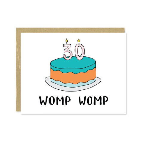 Womp Womp 30th Birthday Card
