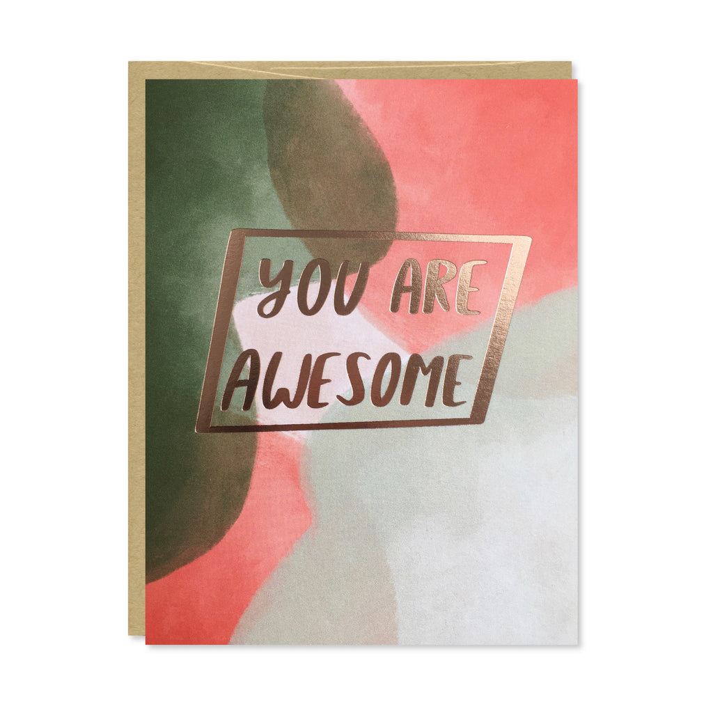 You Are Awesome Rose Gold Foil Card