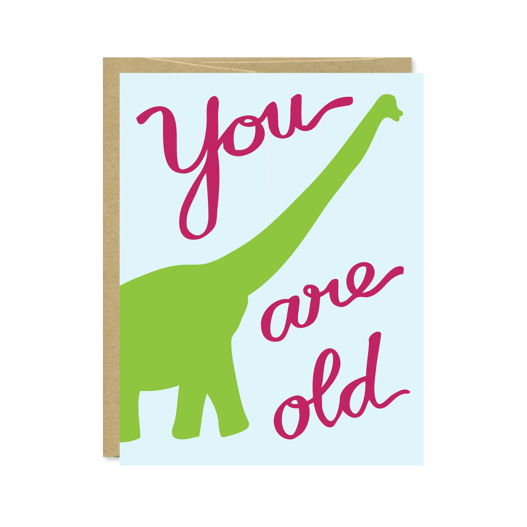 You Are Old Card