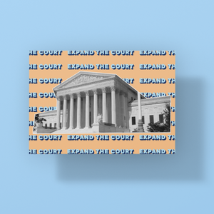 Expand The Court Postcard