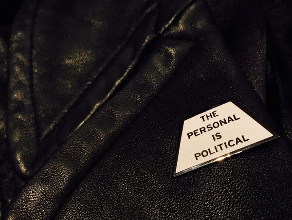 'The Personal Is Political' Enamel Pin