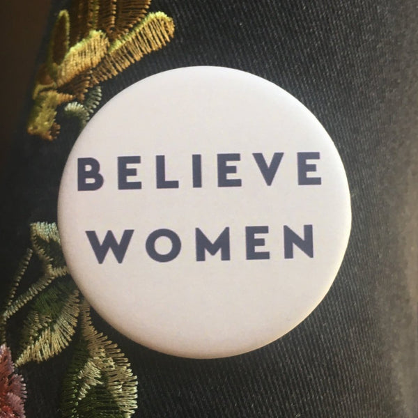 'Believe Women' Button