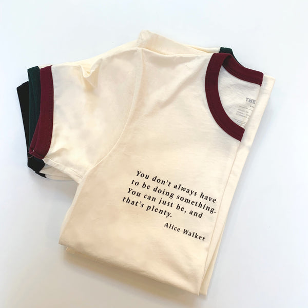 Alice Walker Quote Unisex Ringer Tee