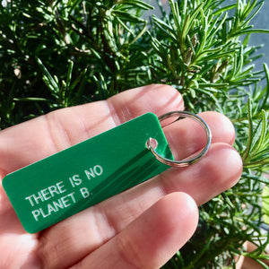 There Is No Planet B Key Tag