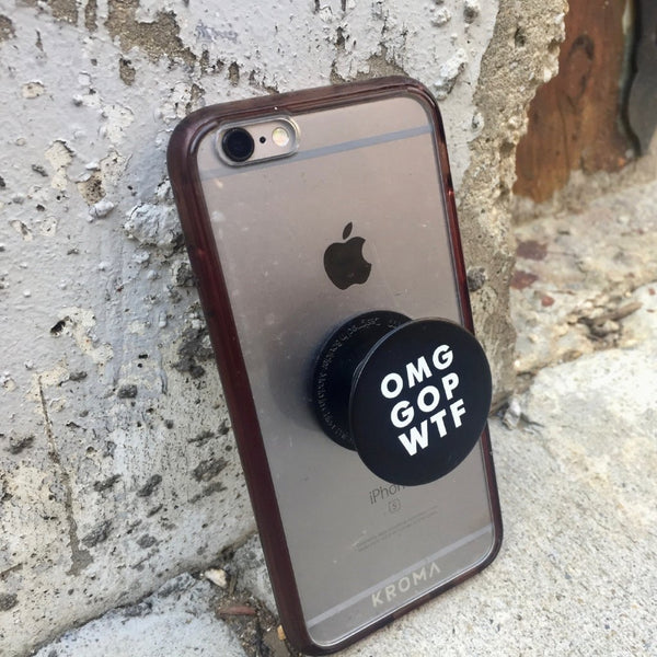 'OMG GOP WTF' Pop Socket