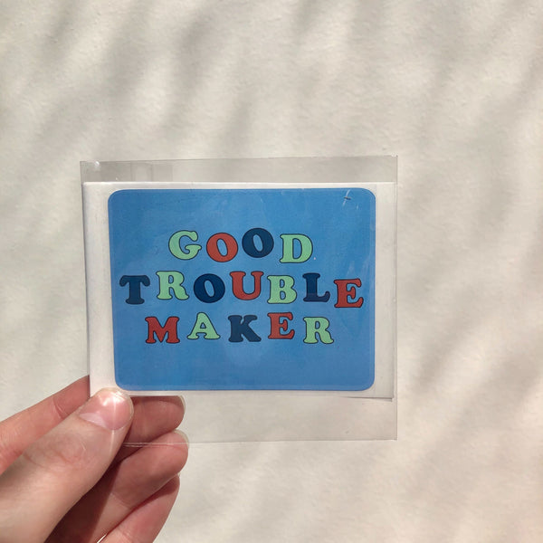 Good Trouble Maker Sticker Pack