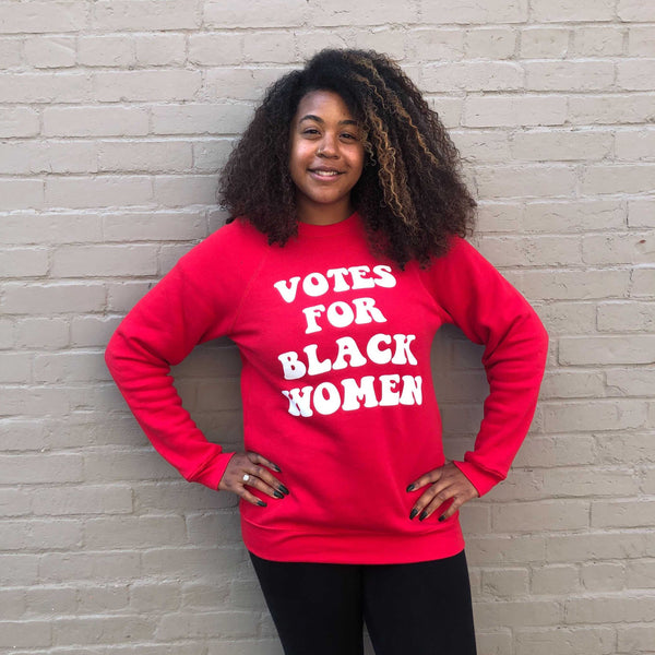 Votes For Black Women Sweatshirt