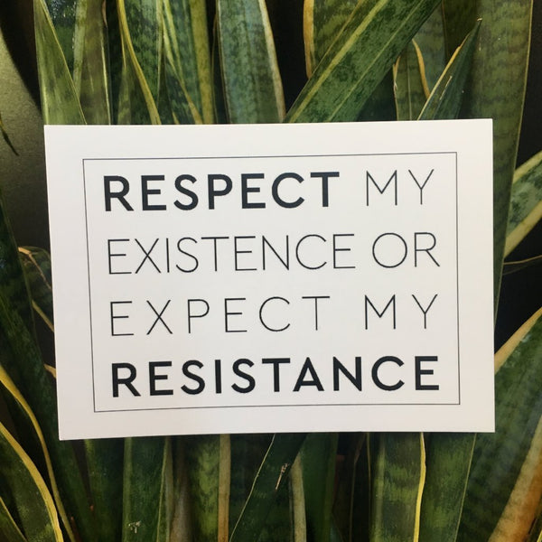 'Respect My Existence' Postcard