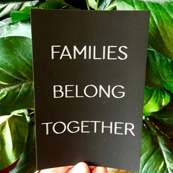 'Families Belong Together' Postcard