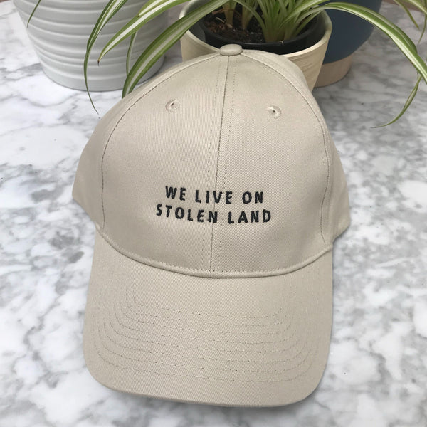 We Live On Stolen Land Cap