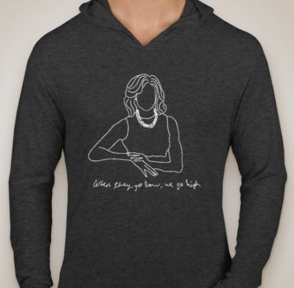 When They Go Low, We Go High Long Sleeved Hoodie