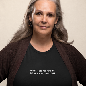 May Her Memory Be A Revolution Unisex Tee