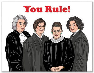 "Supreme Justices ""You Rule!"" Birthday Card"