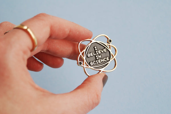 'I Believe in Science' Pin