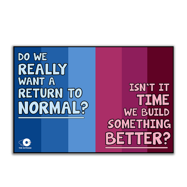 No Return To Normal Yard Sign