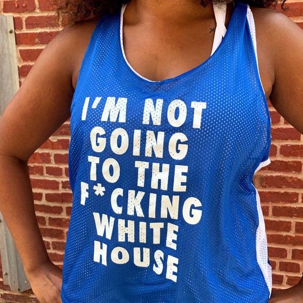 'I'm Not Going to the F*cking White House' Jersey