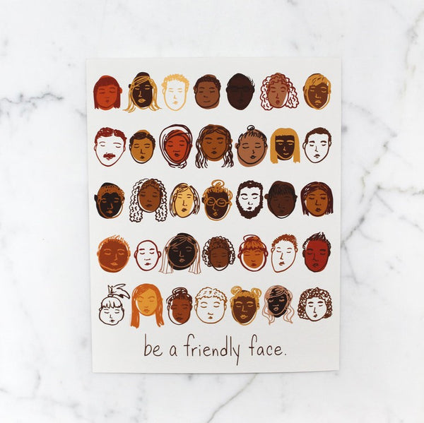 Be A Friendly Face Art Print