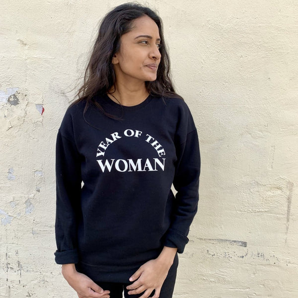 Year Of The Woman Unisex Sweatshirt