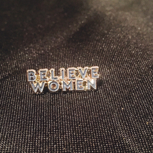 Believe Women Enamel Pin