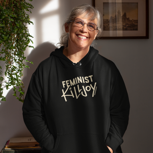 Women's March Feminist Killjoy Unisex Hoodie