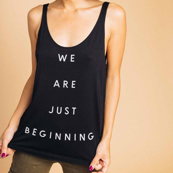 We Are Just Beginning Tank