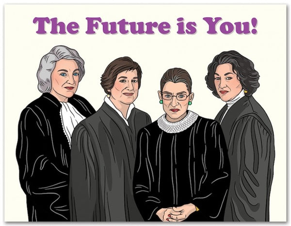 "Supreme Justices ""The Future Is You!"" Congrats Card"