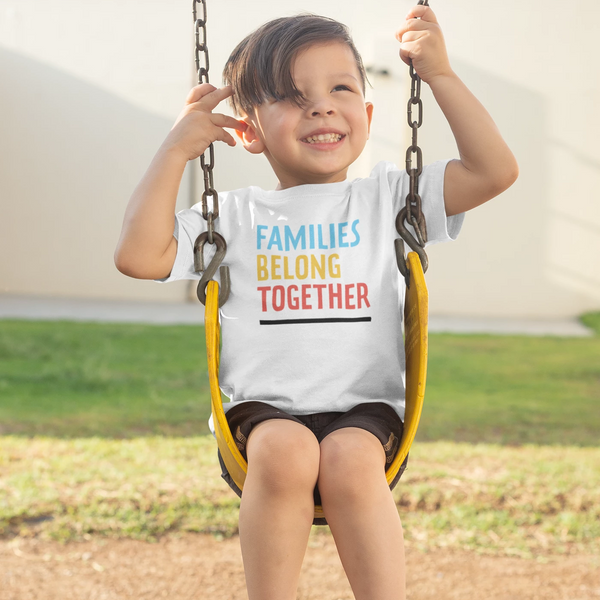Families Belong Together Toddler + Kids Tee