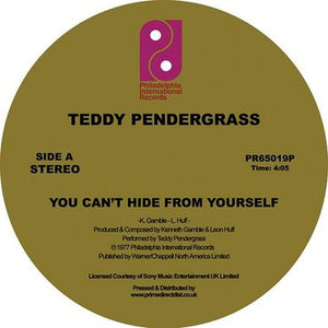 Teddy Pendergrass - You Can't Hide from Yourself / The More I Get, the More I Want