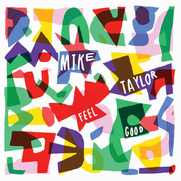 Mike Taylor - Feel Good