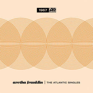 Aretha Franklin - The Atlantic Singles Collection 1967